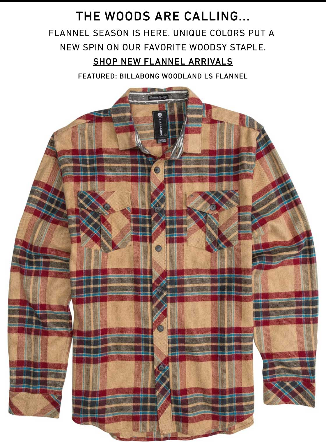 The Woods Are Calling... New Flannels