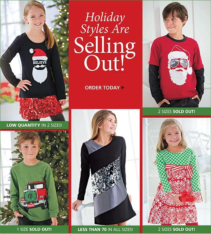 These Holiday Styles are Selling out Fast.
