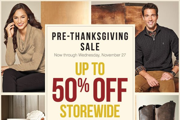 Pre-Thanksgiving Sale - Up to 50% off storewide!