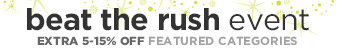 Beat the rush event | Extra 5-15% off featured categories