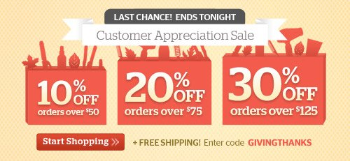 Last Chance! Customer Appreciation Sale, up to 30% Off