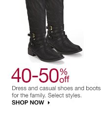 40-50% off Dress and casual shoes and boots for the family. Select styles. SHOP NOW