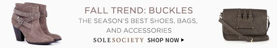 Fall Trend: Buckles | The Season's Best Shoes, Bags, and Accessories | Sole Society | Shop Now