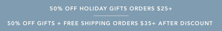 50% off Holiday Gifts + Free Shipping Orders $35+ After Discount
