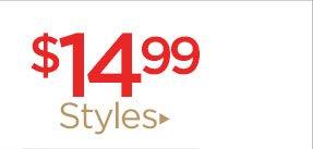 Shop $14.99 styles!