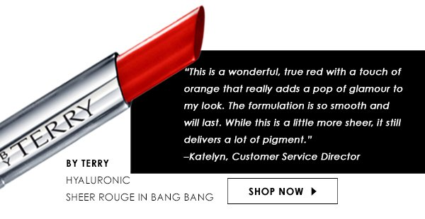 By Terry Hyaluronic Sheer Rouge in Bang Bang