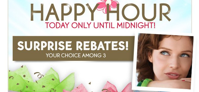 HAPPY HOUR Today only until midnight!