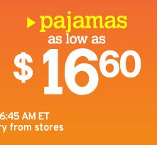 pajamas as low as $16.60
