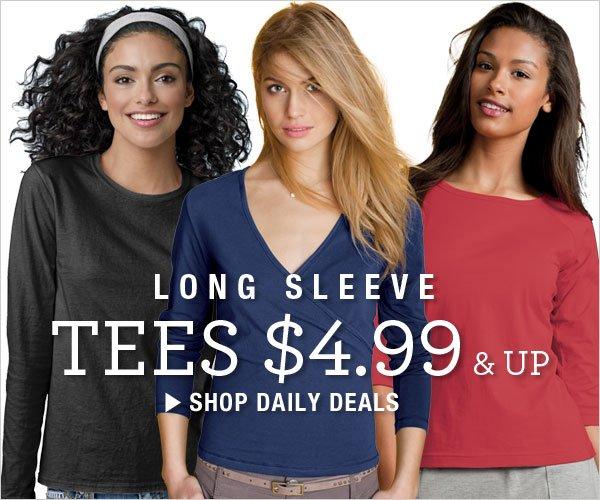 Long Sleeve Tees $4.99 & up