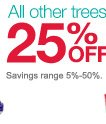 All other trees 25% OFF