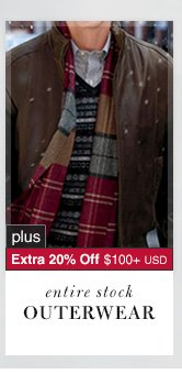Outerwear - 66% Off* plus Extra 20% Off