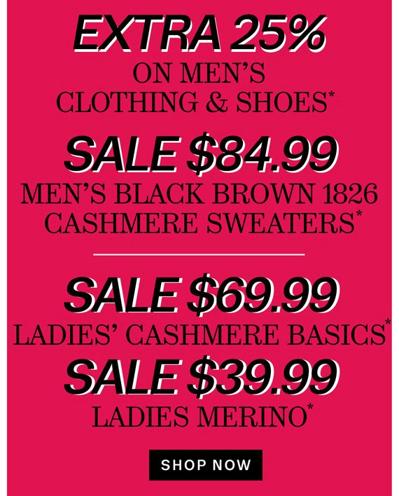 Extra 25% on Men's Clothing & Shoes*. Fast & Fab on menswear, men's shoes and ladies sweaters. Shop Now