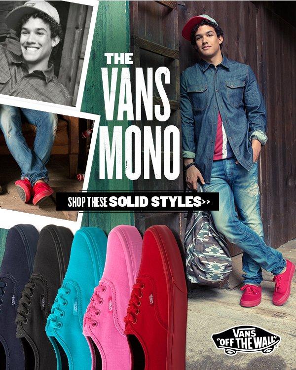 Vans Mono Solid Styles