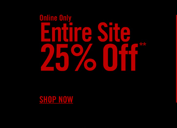 ENTIRE SITE 25% OFF**