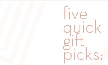 Five quick gift picks