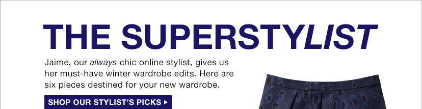THE SUPERSTYLIST | SHOP OUR STYLIST'S PICKS