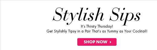 Stylish Sips. Thirsty Thursday! Shop Now!