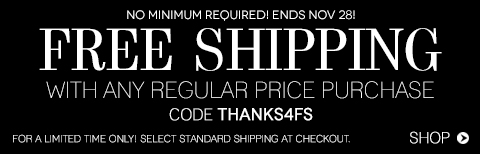 Free Shipping with any Regular Price Purchase