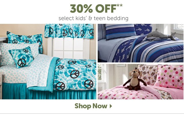 30% Off** select kids & teen bedding - Shop Now