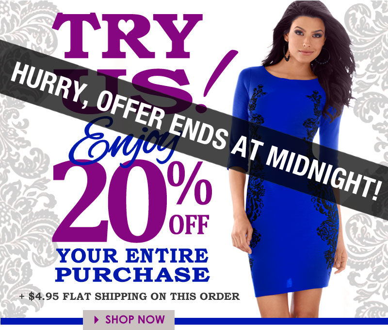 Hurry, Offer ENDS TONIGHT! We want you to TRY US! Get an ADDITIONAL 20% OFF everything (SALE and CLEARANCE too) plus, shipping is just $4.95. SHOP VENUS NOW!
