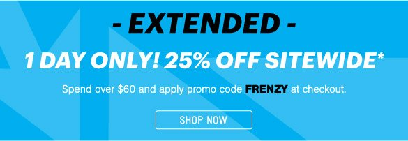 Extended! 25% Off Sitewide - Shop Now