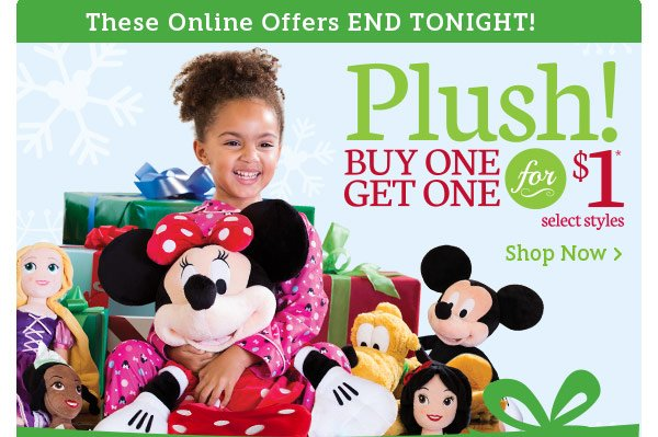 Ends Tonight! Plush Buy One Get One for $1 | Shop Now