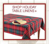 Shop holiday table linens.
