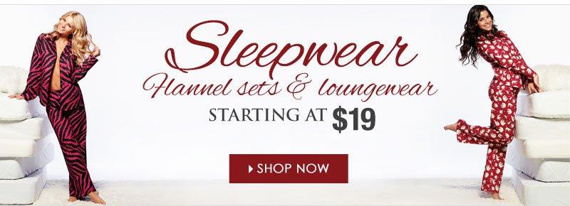 Sleepwear - Starting at $19 - Shop Now!
