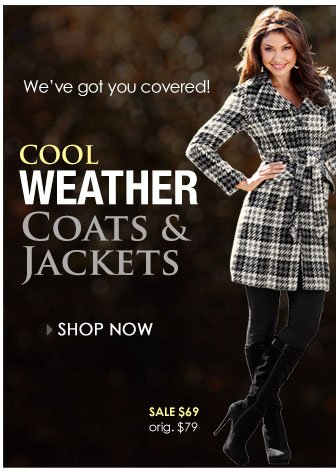 Cool Weather Coats and Jackets - Shop Now!