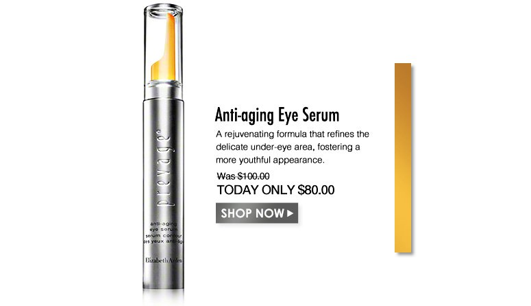 PREVAGE Anti-aging Eye SerumA rejuvenating formula that refines the delicate under-eye area , fostering a more youthful appearance. Was $100.00 Now $80.00Shop Now>>