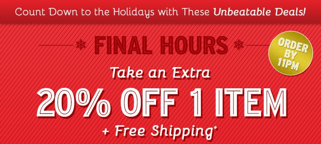 Take an Extra 20% Off 1 Item plus Free Shipping Over $49. Shop Now.