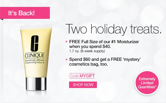 It's Back! Two holiday treats. FREE Full Size of our #1 Moisturizer  when you spend $40. 1.7 oz. (6-week supply) Spend $60 and get a FREE 'mystery' cosmetics bag, too. Code MYGIFT. SHOP NOW