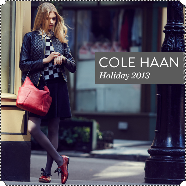 COLE HAAN - Holiday 2013