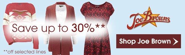 Joe Browns - Save up to 30%
