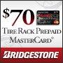 Bridgestone Get a $70 Prepaid MasterCard