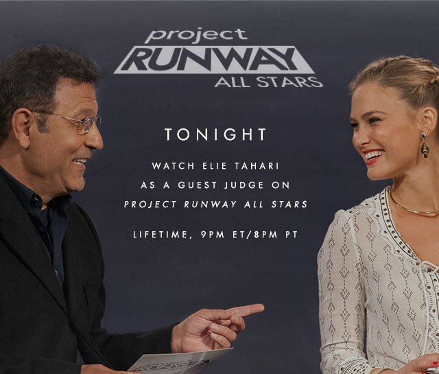 project RUNWAY ALL STARS | TONIGHT | WATCH ELIE TAHARI AS A GUEST JUDGE ON PROJECT RUNWAY All STARS