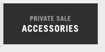 {rivate Sale Accessories