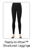 Ready-to-Wow!™ Structured Leggings