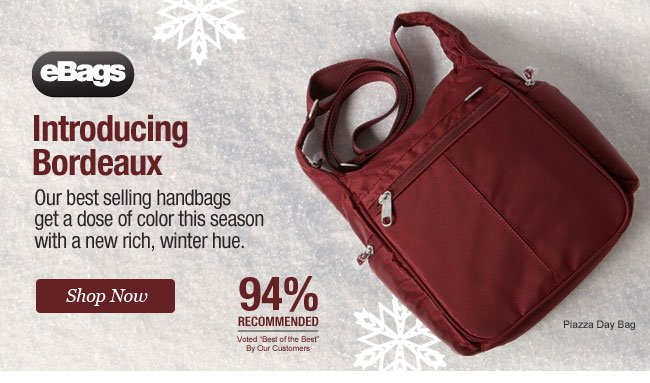 Introducing Bordeaux from eBags. Shop Now.