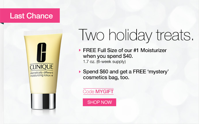 LAST CHANCE. Two holiday treats. FREE Full Size of our #1 Moisturizer  when you spend $40. 1.7 oz. (6-week supply) Spend $60 and get a FREE 'mystery' cosmetics bag, too. Code MYGIFT. SHOP NOW