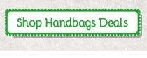 Shop Handbags Deals