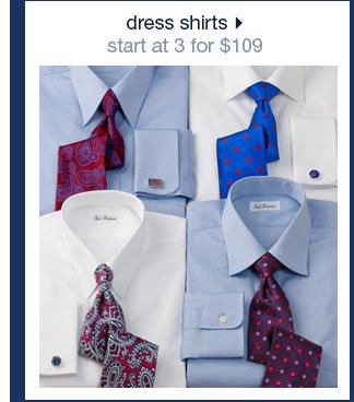 Dress Shirts: Start At 3 For $109