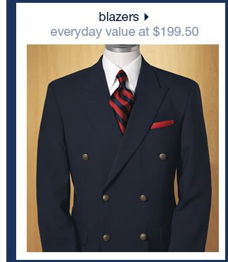 Blazers: Everyday Value at $199.50