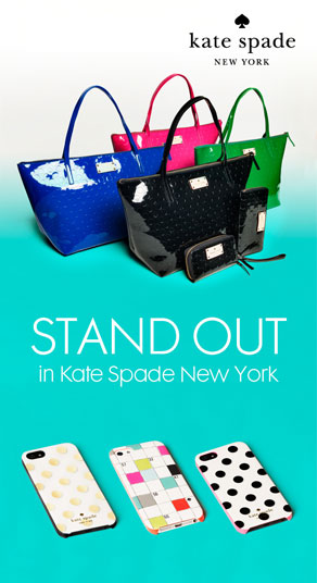 STAND OUT in Kate Spade New York