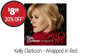 Kelly Clarkson - Wrapped in Red - $8.99 - 20% off‡