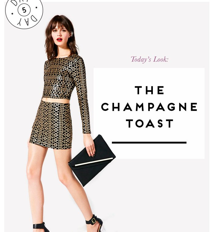 Today's Look: The Champagne Toast