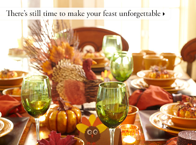 There's still time to make your feast unforgettable