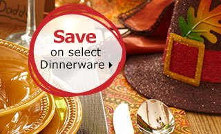 Save on select dinnerware