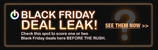 BLACK FRIDAY DEAL LEAK! See them here first - get them on 11/27!SEE THEM NOW