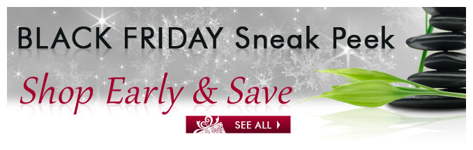 Black Friday Sneak Peek – Shop Early & Save — See All »